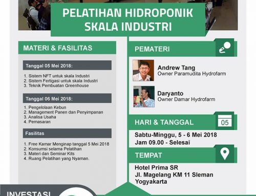 Pelatihan Hidroponik Skala Industri 5 – 6 Mei 2018