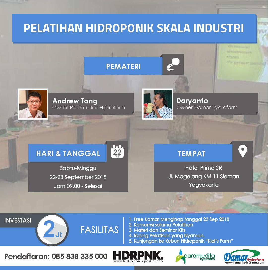 Pelatihan Hidroponik Skala Industri 22 – 23 September 2018