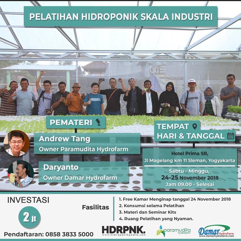 Pelatihan Hidroponik Skala Industri 24 – 25 November 2018
