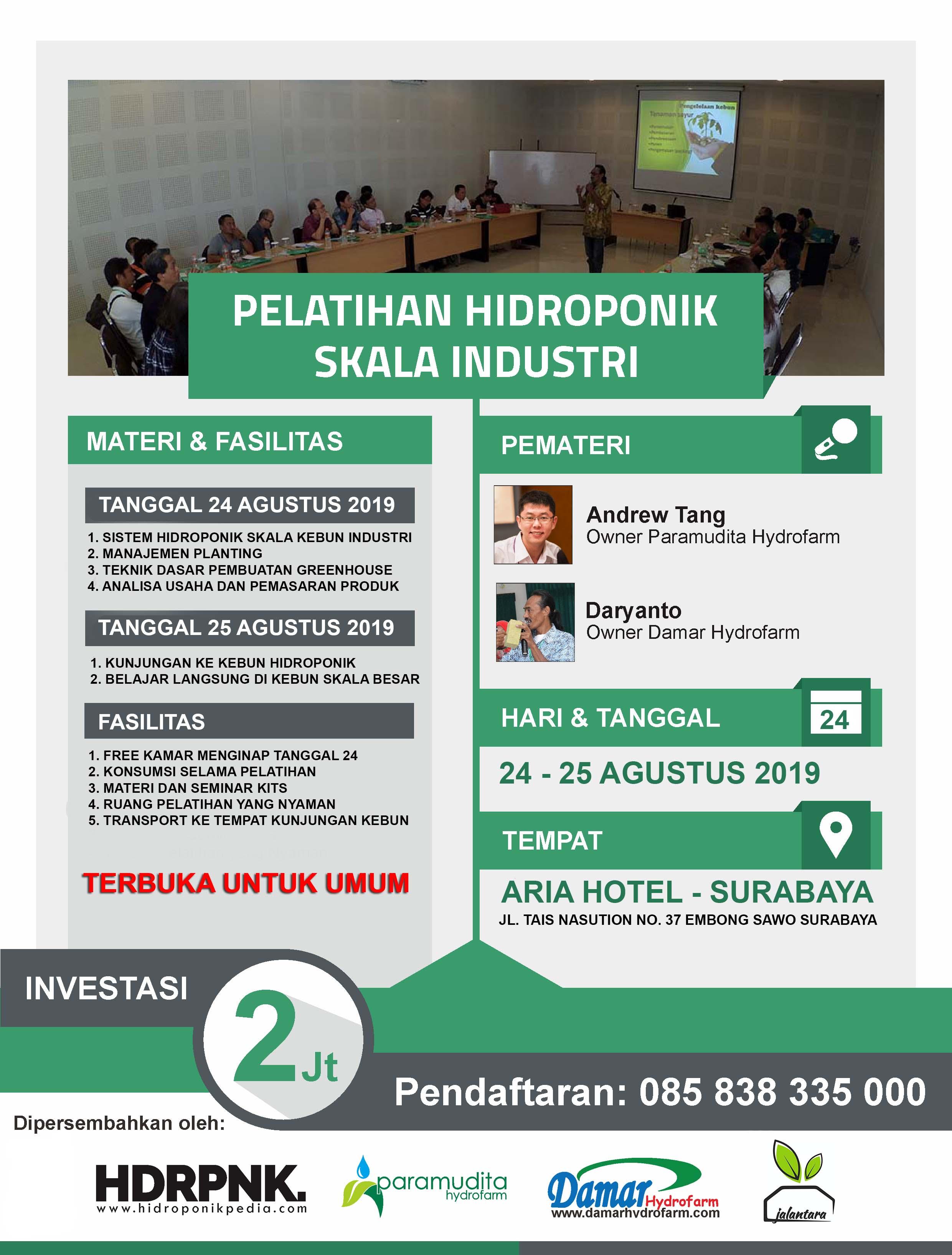 Pelatihan Hidroponik Skala Industri 24-25 Agustus 2019 (SURABAYA)
